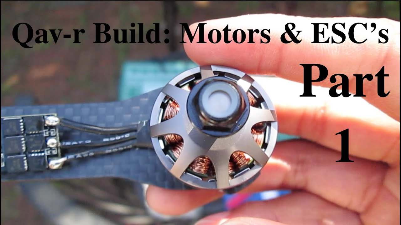 esc's and motors part 1 Andrew Bernas